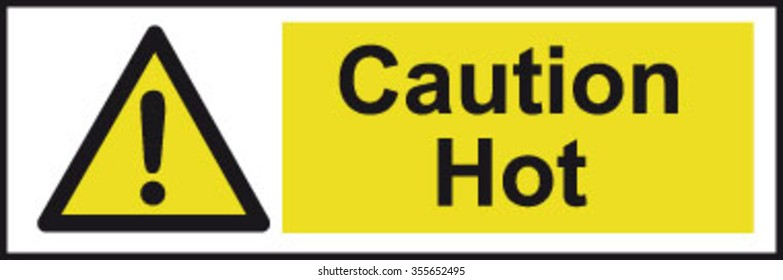 Caution Hot Sign