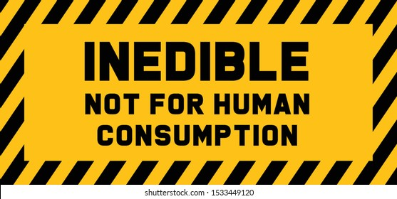 Caution inedible not for human consumption do not eat poisonous vector icon icons sign fun funny poison dangerous toxin toadstool mushroom mushrooms pattern food prep kitchen safety first No Ban stop