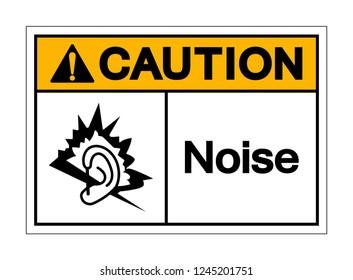 Caution Noise Symbol Sign ,Vector Illustration, Isolate On White Background Label .EPS10