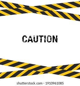 Caution sign with black and yellow stripes. warning sign background
