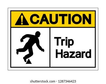 Caution Trip Hazard Symbol Sign,Vector Illustration, Isolated On White Background Label. EPS10
