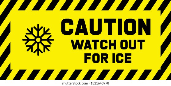 Caution watch out for ice beware of slippery floor snow sign signs yellow safety of health falling vector fun funny safety first wet floor signs freeze warning attention ice watch your step steps no