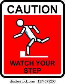 caution, watch your step