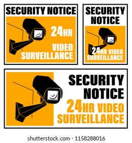CCTV security notice 24 hours signage.