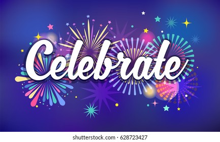 Celebrate, victory background, banner design, Fireworks and celebration background