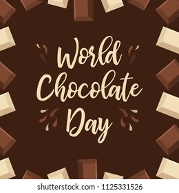 Celebrate world chocolate day with lettering word and chocolate blocks.