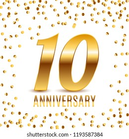 Celebrating 10 Anniversary emblem template design with gold numbers poster background. Vector Illustration EPS10