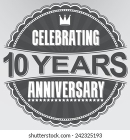 Celebrating 10 years anniversary retro label, vector illustration