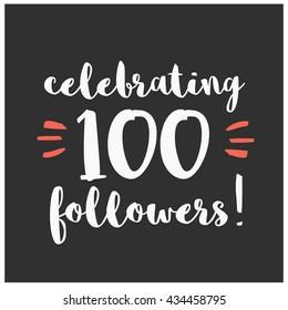 Celebrating 100 Followers (Vector Design Template For Social Media)