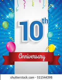 Celebrating 10th Anniversary logo, with confetti and balloons, red ribbon, Colorful Vector design template elements for your invitation card, flyer, banner and poster.