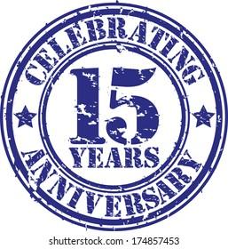 Celebrating 15 years anniversary grunge rubber stamp, vector illustration