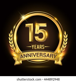 Celebrating 15 years anniversary logo with golden ring and ribbon, laurel wreath vector design.
