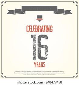 """Celebrating 16 years"" placard. Vector illustration."