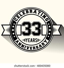 Celebrating 33 years anniversary logo vintage emblem. Retro vector background.
