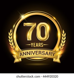 Celebrating 70 years anniversary logo with golden ring and ribbon, laurel wreath vector design.