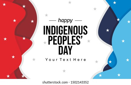 Celebration of Indigenous Peoples' Day. Paper Cut Wave Style. Designed for background, banner, wallpaper, etc. Suitable for your business