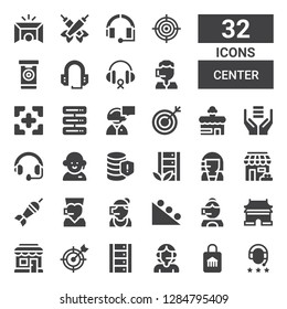 center icon set. Collection of 32 filled center icons included Headphones, Shop, Call center, Server, Goal, Shopping store, Ming dynasty tombs, Gravity, Dart board, Store, Database