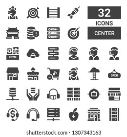 center icon set. Collection of 32 filled center icons included Server, Shopping store, Gravity, Headphones, Telemarketing, Store, Goal, Database, Shop, Goals, Call center, Cloud storage