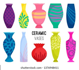 Ceramic vases collection. Colored ceramics vase objects, antique pottery cups with flowers, floral and abstract patterns isolated on white vector illustration