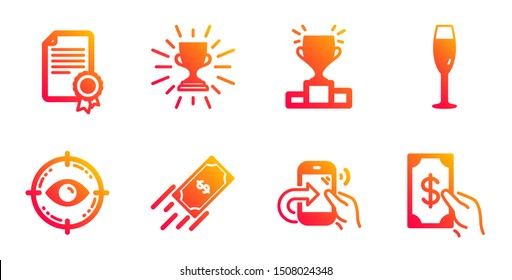 Certificate, Fast payment and Winner podium line icons set. Share call, Champagne glass and Trophy signs. Eye target, Receive money symbols. Diploma, Finance transfer. Business set. Vector