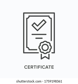 Certificate flat line icon. Vector outline illustration of diploma. Document with stamp thin linear warranty pictogram.