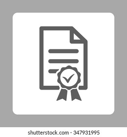 Certified vector icon. Style is flat rounded square button, dark gray and white colors, silver background.
