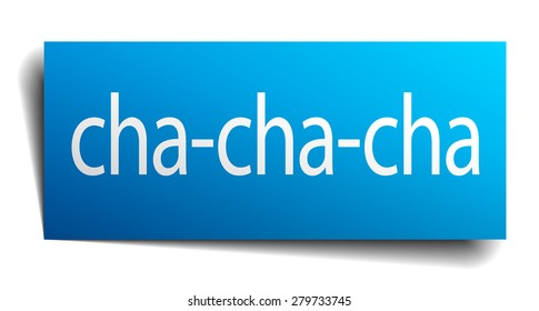 cha-cha-cha blue paper sign isolated on white