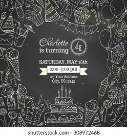 Chalk Birthday invitation blackboard template. Hand-drawn party blowouts and hats, cakes and candies, garlands and balloons, gift boxes and bows, music notes and firework, candles on birthday pie.
