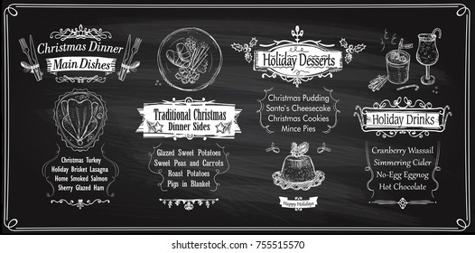 Chalk Christmas menu chalkboards design, holiday menu - main dishes, sides, desserts and drinks. Vector hand drawn illustration