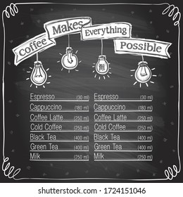 Chalk coffee menu board, coffee make everything possible chalkboard design for coffee shop, hand drawn vector graphic illustration, copy space for text