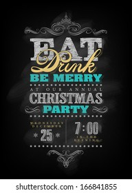 Chalk drawn Christmas invitation for Eat Drink and be Merry party.