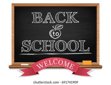 Chalk on a blackboard. Back to school. Welcome. Back to school background. Black chalkboard. Vector illustration