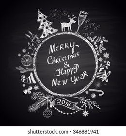 Chalk painted illustration with Christmas ball,  ''Merry Christmas & Happy New Year'' text  and set of different holiday elements. Happy New 2016 Year Theme. Card design.