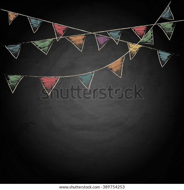 Chalkboard background with drawing bunting flags. Vector illustration