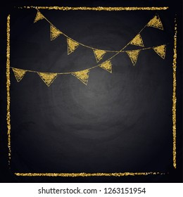 Chalkboard background with golden drawing bunting flags. Vector illustration