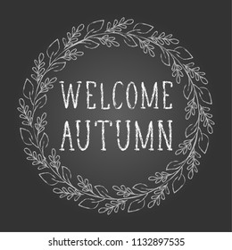 "Chalkboard lettering: ""Welcome Autumn""."