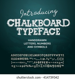 Chalkboard typeface, letters and numbers, vector illustration.