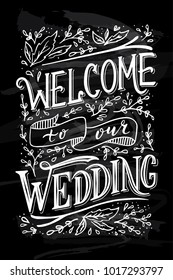 Chalkboard With Wedding Invintation. Welcome To Our Wedding.