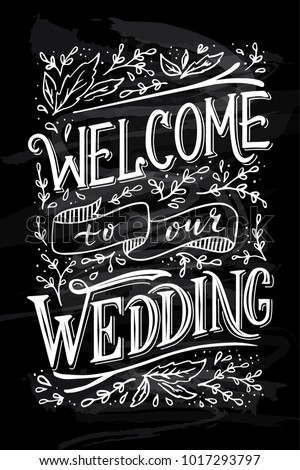 Chalkboard With Wedding Invintation Welcome To Our
