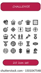challenge icon set. 25 filled challenge icons.  Simple modern icons about  - Table tennis, Bucket, Target, Chess board, Boxing ring, Darts, Chess, Dart, Medal, Champion belt, Maze