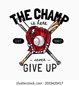 champ slogan with crossed baseball bats and glove vector illustration