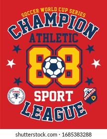 champion soccer ball. football. sports vector graphic tees design