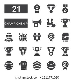 championship icon set. Collection of 21 filled championship icons included Medal, Ball, Boxing gloves, Trophy, Sevilla, Football, Kendo, Bowling, Vuvuzela, Medals
