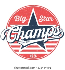 Champs, Big Star - Vinatage Tee Design