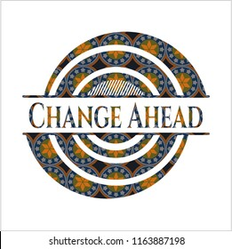 Change Ahead arabic badge. Arabesque decoration.