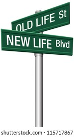 Change directions with old life street and new life boulevard signs