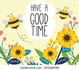 The character of cute bee on the sunflower garden in the flat vector style with text have a good time. illustation about bee for banner, sticker label and greeting card.