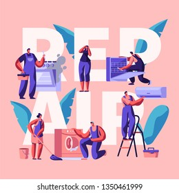 Character Making Repair Banner. Technical Servicing, Fix or Replacing Devices, Equipment and Machinery in a House. Fix Washer, Conditioner and Dishwasher. Flat Cartoon Vector Illustration
