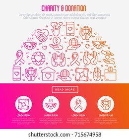 Charity and donation concept with thin line icons related to nonprofit organizations, fundraising, crowdfunding and charity project. Vector illustration for banner, print media with place for text.