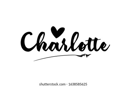 Charlotte name text word with love heart hand written for logo typography design template. Can be used for a business logotype